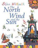 The North Wind and the Sun by Brian Wildsmith