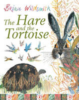 The Hare and the Tortoise by Brian Wildsmith