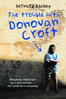 The Trouble with Donovan Croft by Bernard Ashley