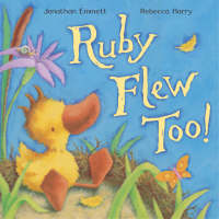 Ruby Flew Too! by Jonathan Emmett