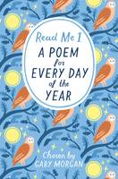 Read Me: A Poem for Every Day of the Year by Gaby Morgan