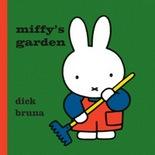 Miffy's Garden by Dick Bruna