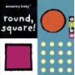 Amazing Baby: Round Square! by Beth Harwood