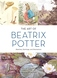 The Art of Beatrix Potter Sketches, Paintings, and Illustrations