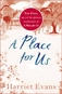 A Place for Us: Part 4 by Harriet Evans