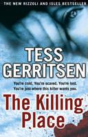 The Killing Place by Tess Gerritsen