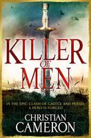 Killer of Men by Christian Cameron