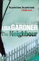 The Neighbour by Lisa Gardner