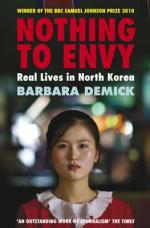 Nothing to Envy Real Lives in North Korea by Barbara Demick