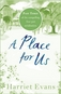 A Place for Us: Part 3 by Harriet Evans