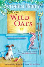Wild Oats by Veronica Henry