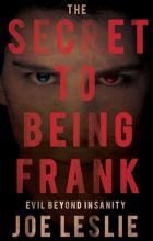 The Secret to Being Frank Evil Beyond Insanity