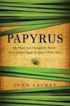 Papyrus: The Plant that Changed the World