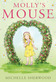 Molly's Mouse by Michelle Sherwood