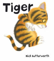 Tiger by Nick Butterworth