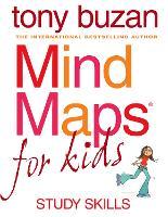 Mind Maps for Kids Study Skills by Tony Buzan