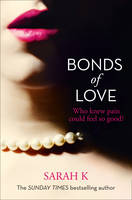 Bonds of Love by Sarah K.