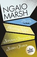 Opening Night / Spinsters in Jeopardy / Scales of Justice by Ngaio Marsh