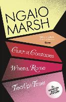 Clutch of Constables / When in Rome / Tied Up In Tinsel by Ngaio Marsh