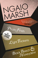 Photo-Finish / Light Thickens / Black Beech and Honeydew by Ngaio Marsh