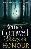 Sharpe's Honour The Vitoria Campaign, February to June 1813 by Bernard Cornwell