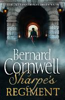 Sharpe's Regiment The Invasion of France, June to November 1813 by Bernard Cornwell