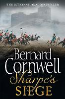 Sharpe's Siege The Winter Campaign, 1814 by Bernard Cornwell