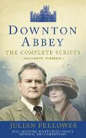 Downton Abbey: Series 3 Scripts (Official) by Julian Fellowes