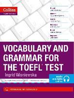 Vocabulary and Grammar for the TOEFL Test by Ingrid Wisniewska
