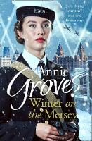 Winter on the Mersey A Heartwarming Christmas Saga by Annie Groves