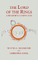 The Lord of the Rings: A Reader's Companion by Wayne G. Hammond, Christina Scull