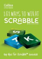 101 Ways to Win at Scrabble Top Tips for Scrabble Success by Barry Grossman