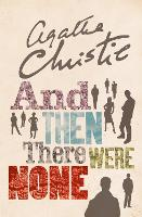 And Then There Were None The World's Favourite Agatha Christie Book by Agatha Christie