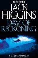 Day of Reckoning by Jack Higgins