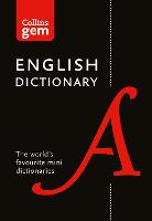 Collins English Dictionary Gem Edition 85,000 Words in a Mini Format by Collins Dictionaries