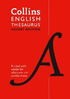Collins English Thesaurus Pocket edition 128,000 Synonyms and Antonyms in a Portable Format by Collins Dictionaries
