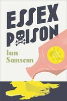 Essex Poison by Ian Sansom