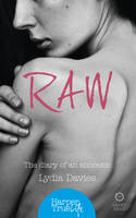 Raw The Diary of an Anorexic by Lydia Davies