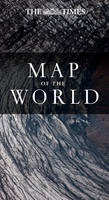 The Times Map of the World by Times Atlases