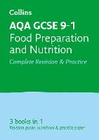AQA GCSE Food Preparation and Nutrition All-in-One Revision and Practice by Collins GCSE, Fiona Balding, Kath Callaghan, Suzanne Gray