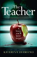 The Teacher by Katerina Diamond