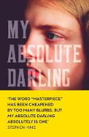 My Absolute Darling by Gabriel Tallent