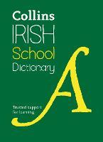 Collins Irish School Dictionary by Collins Dictionaries