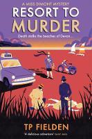 Resort to Murder by T. P. Fielden