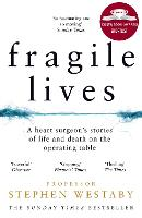 Book Cover for Fragile Lives  by Stephen Westaby