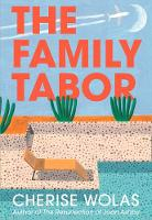 Cover for The Family Tabor by Cherise Wolas