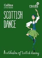 Scottish Dance A Celebration of Scottish Dancing by The Royal Scottish Country Dance Society