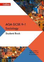 AQA GCSE 9-1 Sociology Student Book by Pauline Wilson, Simon Addison, Allan Kidd