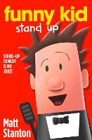 Book Cover for Funny Kid Stand Up by Matt Stanton