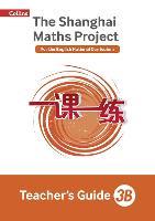 The Shanghai Maths Project Teacher's Guide 3B by Laura Clarke, Caroline Clissold, Linda Glithro, Cherri Moseley